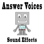 Answer Voices Sound Effects Text Tones And Ringtones Songs