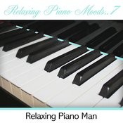 Relaxing Piano Moods, Vol. 7 (Instrumental) Songs