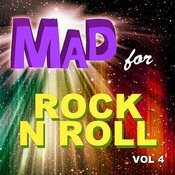 Mad For Rock N Roll, Vol. 4 Songs
