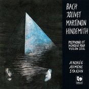 Bach - Jolivet - Martinon - Hindemith: Solo Violin Works Songs