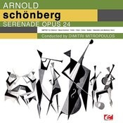 Schoenberg: Serenade For Septet And Baritone Voice, Op. 24 (Digitally Remastered) Songs