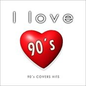 I Love ´90s (Covers Compilation) Songs