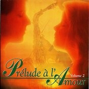 Prelude To Love/Prélude À L'amour Vol 2 Songs