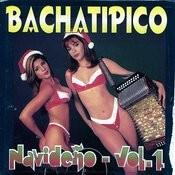 Bachatipico Navideño Vol. 1 Songs