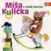 Menzel: Míša Kulička V Domě Hraček Songs