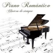 Piano Romántico. Clásicos De Siempre Songs