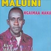Maluini Ngaimaa Naku Songs