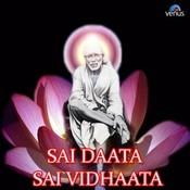 Sai Daata Sai Vidhaata Songs