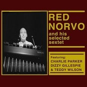 Red Norvo And His Selected Sextet (Bonus Track Version) Songs
