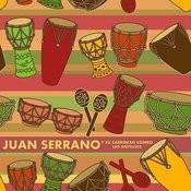 Juan Serrano Y Su Caribbean Combo Las Antillas Songs