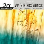 20th Century Masters - The Millennium Collection: The Best Of Women Of Christian Music Songs