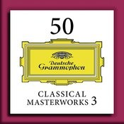 50 Classical Masterworks 3 Songs