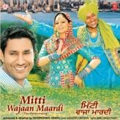 Mitti Wajaan Maardi Songs