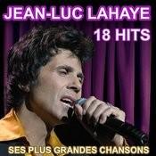 Jean-Luc Lahaye 18 Hits - Ses Plus Grandes Chansons Songs