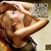 Euro House Series, Vol. 1 Songs