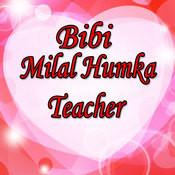 Bibi Milal Humke Teacher Song
