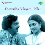 Theeratha Vilaiyaattupiliai Songs