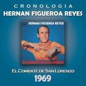 Hernan Figueroa Reyes Cronología - El Combate de San Lorenzo (1969) Songs