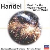 Handel: Fireworks Music; Water Music, etc. Songs