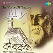 The Voice Of Tagore - Rabindranath Tagore Songs