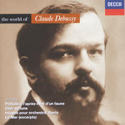 Debussy: The World of Debussy Songs