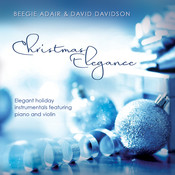 Christmas Elegance: Elegant Holiday Instrumentals Featuring Piano And Violin Songs