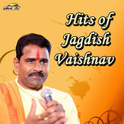 Hits of Jagdish Vaishnav Songs
