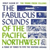 The Fabulous Sounds Of The Pacific Northwest Songs