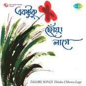 Ektuku Chhowa Lage Songs