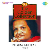 Begum Akhtar - Yeh Aankhon Ka Aalam Vol 4 Songs