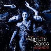 Original Television Soundtrack The Vampire Diaries Songs