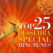 Top 25 Devotional Dussehra Special Ringtunes Songs