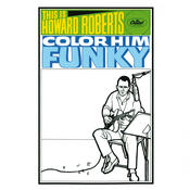 This Is Howard Roberts Color Him Funky Songs