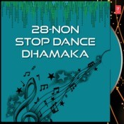 Non Stop Songs MP3 Song Download- 28-Non Stop Dance Dhamaka