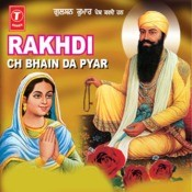 Rakhdi Ch Bhain Da Pyar Songs