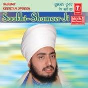Saakhi Shameer Ji Songs