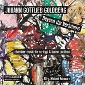 Johann Gottlieb Goldberg: Beyond The Variations Songs