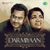 Darmiyaan Lata Mangeshkar & Kishore Kumar Songs