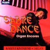 Sabre Dance (- Organ Encores) Songs