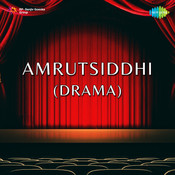 Amrutsiddhi (drama) Songs