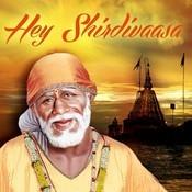 Hey Shirdivaasa Songs