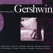 Blue Note Plays Gershwin Songs