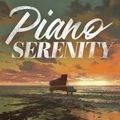 Piano Serenity Songs