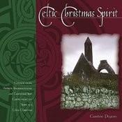Celtic Christmas Spirit Songs