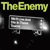We'll Live and Die In These Towns (iTunes Exclusive) Songs