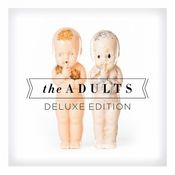 The Adults (Deluxe Edition) Songs