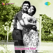 Bangalore Mail Songs