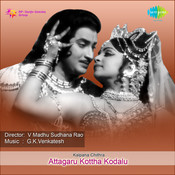 Attagaru Kottha Kodalu Songs