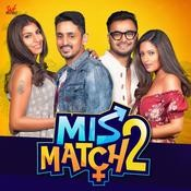 Mismatch 2 Subho Pramanik Full Mp3 Song