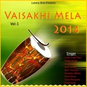 Vaisakhi Mela 2014 Vol 1 Songs